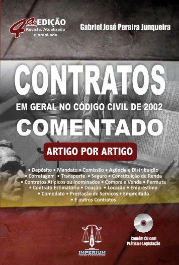 Contratos Em Geral No Novo Código Civil de 2002 - Comentado Artigo Por Artigo