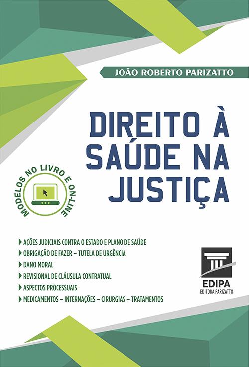 DIREITO A SAÚDE NA JUSTIÇA
