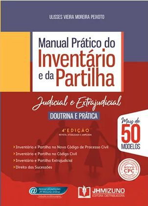 MANUAL PRÁTICO DO INVENTÁRIO E DA PARTILHA - DOUTRINA E PRÁTICA