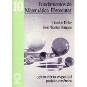 Geometria Espacial posição e métrica - Fundamentos Da Matemática Elementar Volume 10