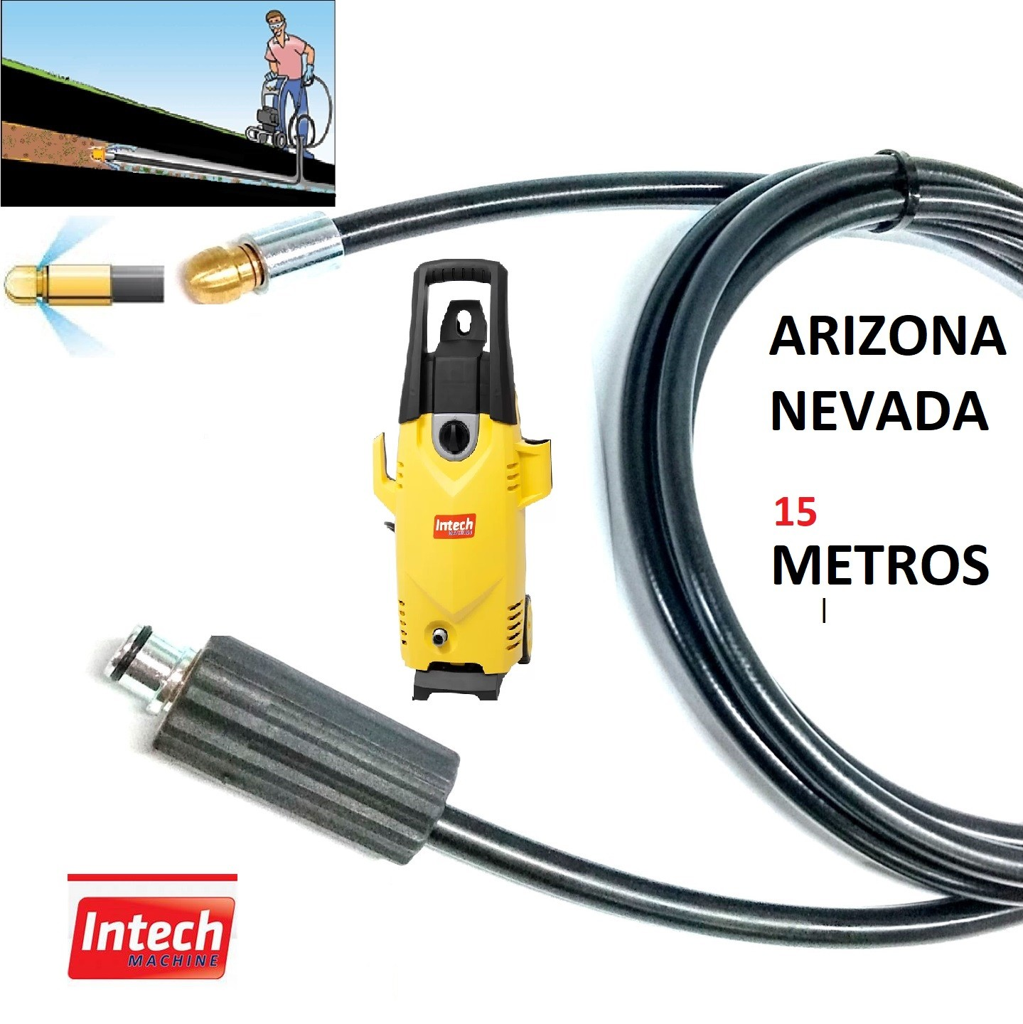 Mangueira Desentupidora Esgoto 15 Metros ARIZONA,NEVADA Intech Machine