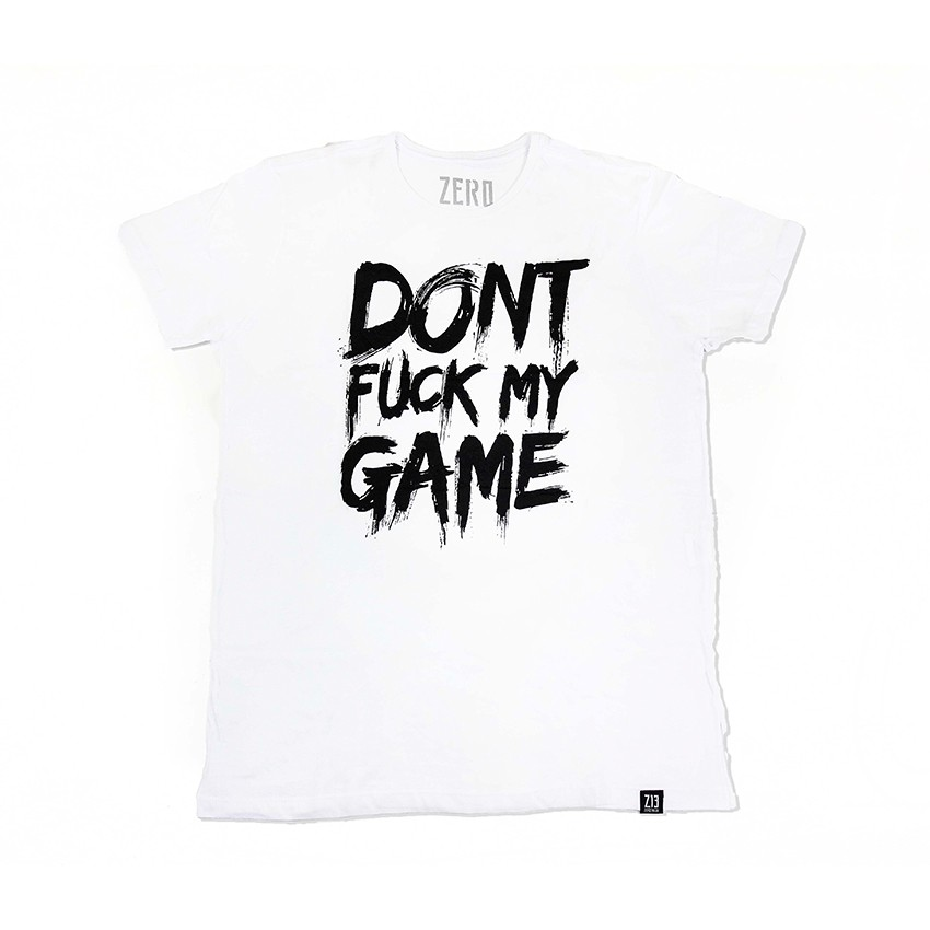 CAMISETA - DON'T FUCK MY GAME - BRANCA