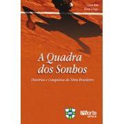 A quadra dos sonhos: histórias e conquistas do tênis brasileiro ( Cesar Kist, Elson Longo)