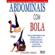 Abdominais com Bola - 2ª edição (Colleen Craig)