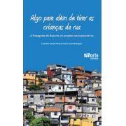 Algo para além de tirar as crianças da rua: a Pedagogia do Esporte em projetos socioeducativos (Leopoldo Katuki Hirama, Paulo Cesar Montagner)