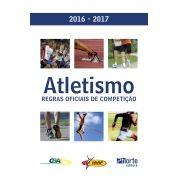 Atletismo: regras oficiais de competição 2016-2017 (Confederação Brasileira de Atletismo)