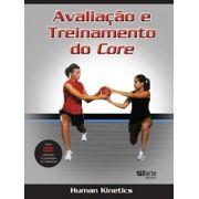 Avaliação e treinamento do core (Human Kinetics, Jason Brumitt)