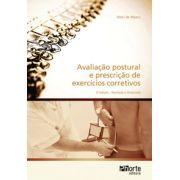 Avaliação postural e prescrição de exercícios corretivos - 2ª edição (Oslei de Matos)