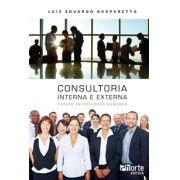Consultoria interna e externa: ênfase em recursos humanos