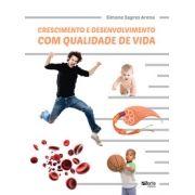 Crescimento e desenvolvimento com qualidade de vida ( Simone Sagres Arena)