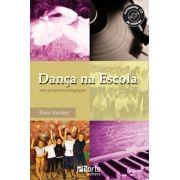 Dança na escola: uma proposta pedagógica ( Érica Verderi)