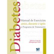 Diabetes: manual de exercícios antes durante e após o programa de tratamento