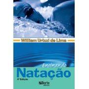 Ensinando natação - 4ª edição (William Urizzi de Lima)