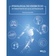 Fisiologia do exercício intermitente de alta intensidade (Emerson Franchini)