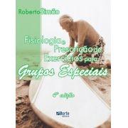 (Fisiologia e prescrição de exercícios para grupos especiais - 4ª edição), Roberto Fares Simão Junior