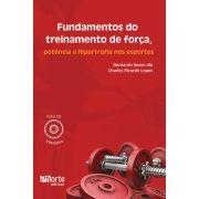 Fundamentos do treinamento de força, potência e hipertrofia nos esportes