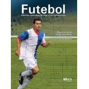 Futebol: ciências aplicadas ao jogo e ao treinamento