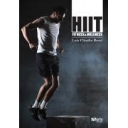 HIIT - fitness e wellness (Luis Cláudio Bossi)