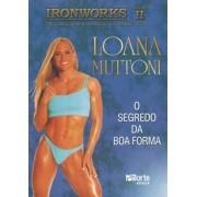 Iron Works: Vol 2 - Loana Muttoni (Loana Muttoni e Waldemar Marques Guimarães)