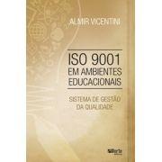 ISO 9001 em ambientes educacionais: sistema de gestão de qualidade (Almir Vicentini)