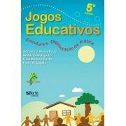 Jogos educativos - 5ª edição: estrutura e organização da prática (Adriano Rossetto Jr)