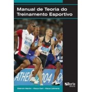 Manual de Teoria do Treinamento Esportivo (Dietrich Martin, Klaus Carl, Klaus Lehnertz)