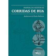 Manual do Gestor de Corridas de Rua (Anderson do Prado Barbosa)