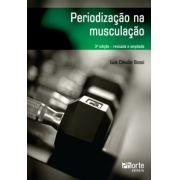 Periodização na musculação - 3ª edição (Luis Claudio Bossi)