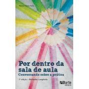 Por dentro da sala de aula: conversando sobre a prática (Marcos Garcia Neira)