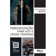 Pré - venda - entrega a partir de 15/10/18 - Periodização para o HIIT e Cross Training
