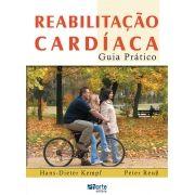 Reabilitação cardíaca: guia prático ( Hans-Dieter Kempf, Peter Reub)
