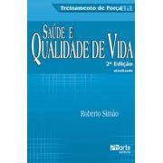 Treinamento de força, saúde e qualidade de vida - 2ª edição (Roberto Fares Simão Júnior)