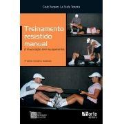 Treinamento Resistido Manual - 2ª edição: A musculação sem equipamentos (Cauê Vazquez La Scala Teixeira)