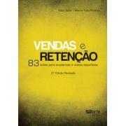Vendas e Retenção 2ª edição: 83 lições para academias e clubes esportivos (Fabio Saba, Marco Túlio Pimenta)