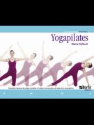 Yogapilates: Posições clássicas de yoga e pilates e fusões únicas para um exercício energético