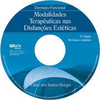 Dermato-funcional - 2ª edição: modalidades terapêuticas nas disfunções estéticas  - Phorte Editora