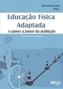 Educação Física Adaptada: o passo a passo da avaliação - 2ª edição  - Phorte Editora