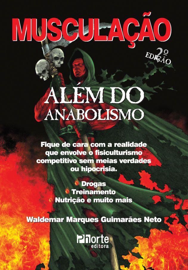 Musculação Além do Anabolismo - 2ª edição (Waldemar Marques Guimarães Neto)   - Phorte Editora