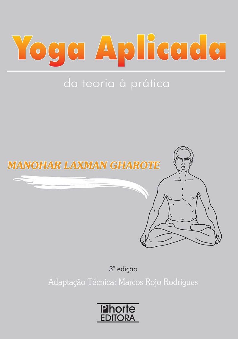 Yoga Aplicada  - Phorte Editora
