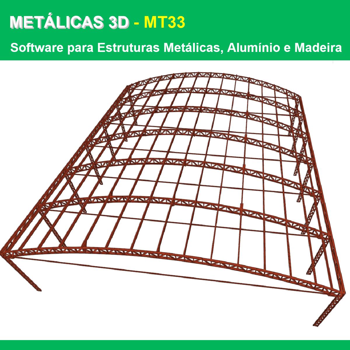 Software Metálicas 3D MT33 versão 2022 (Licença Eletrônica) incluindo Núcleo Básico