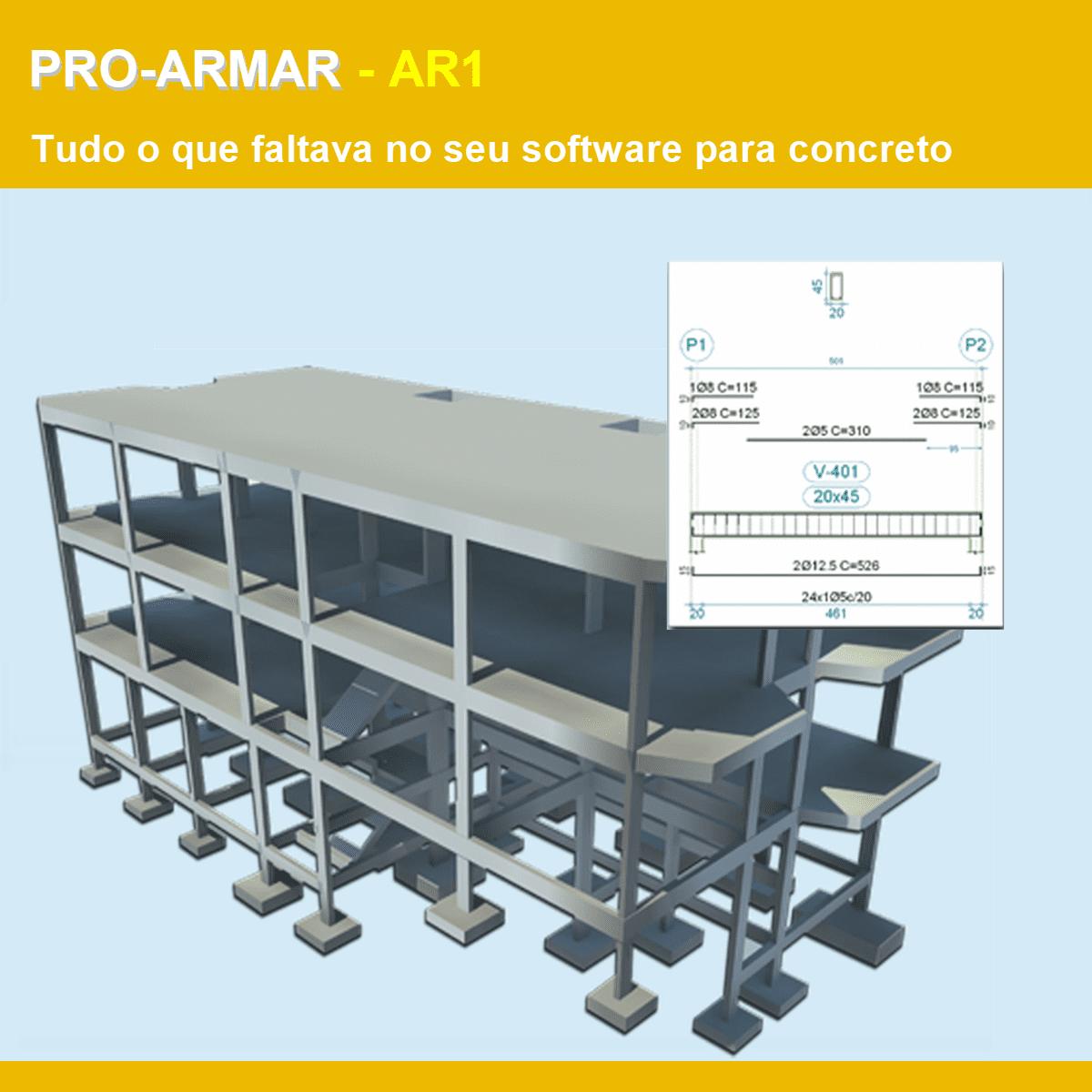 Software PRO-Armar PLUS versão 18 Pacote AR1 incluindo Editor Inteligente de Formas e Armaduras, Detalhamento Paramétrico e Revisor de Pranchas