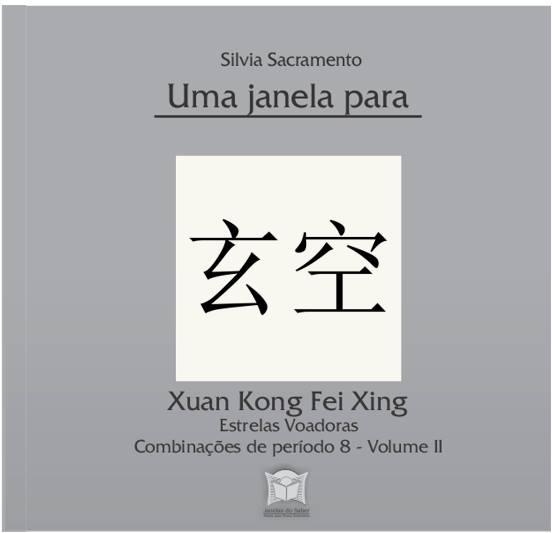 Estrelas Voadoras - Xuan Kong Fei Xing II - Análise completa dos diagramas de Período 8