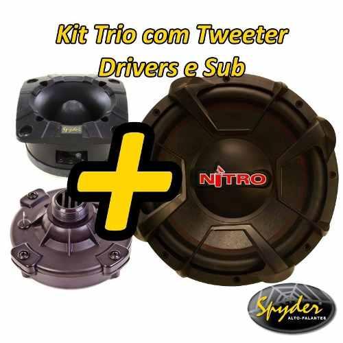 Kit Trio Som Subwoofer Nitro 12 700w + Driver+tweeter Spyder