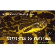 Serpentes do Pantanal – Guia Ilustrado