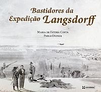 BASTIDORES DA EXPEDIÇÃO LANGSDORFF