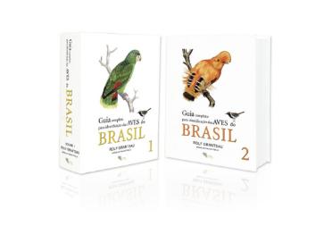 Guia Completo para Identificação das Aves do Brasil - Vol 1 e 2