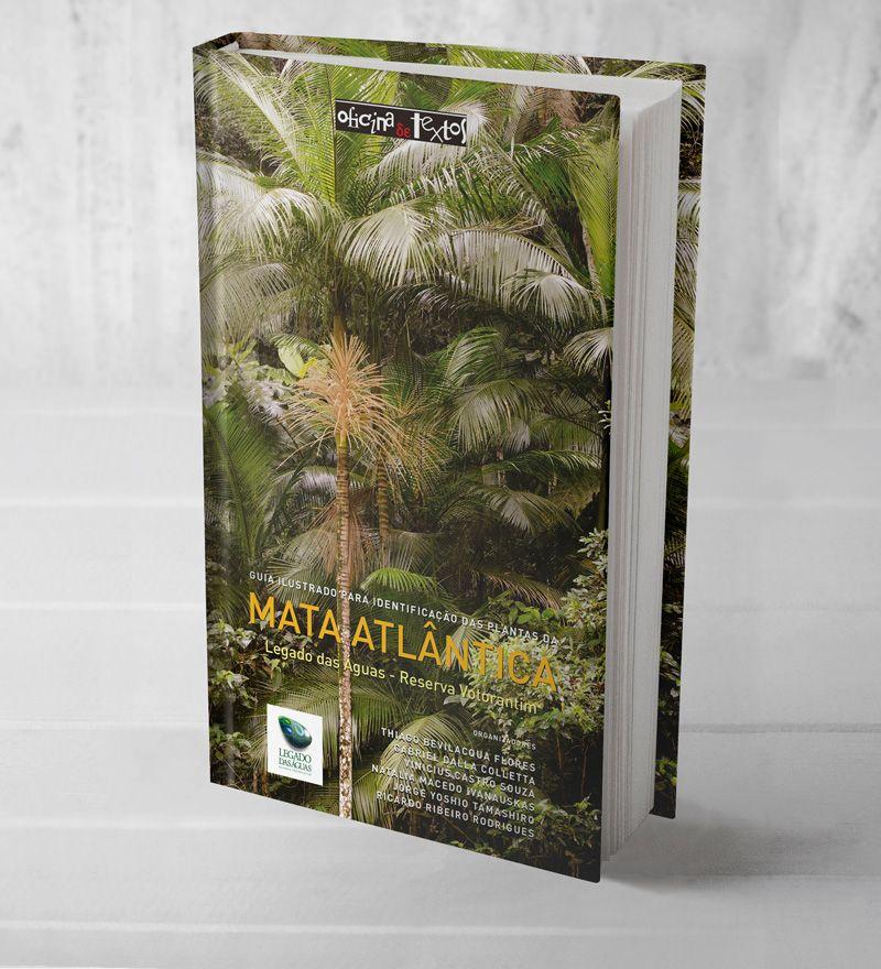 Guia ilustrado para identificação das plantas da Mata Atlântica