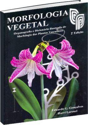 MORFOLOGIA VEGETAL 2ª Edição