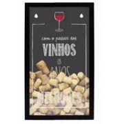 Quadro Porta Rolhas Com o Passar dos Vinhos