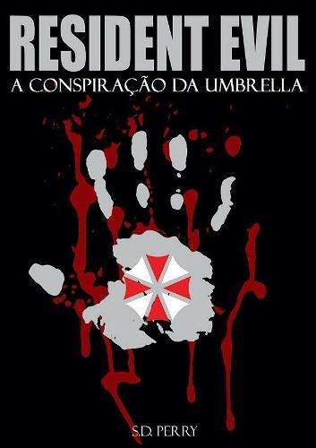 Livro Resident Evil - A Conspíração Da Umbrella